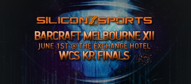 BarCraft Melbourne XII – WCS KR Finals