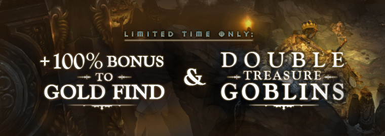 Double Goblins & +100% Gold Find